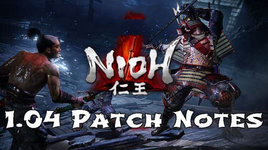 Nioh 1.04 Patch Notes