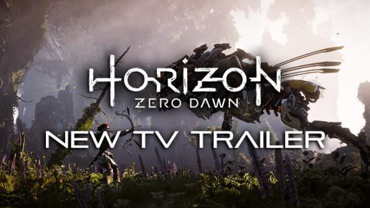 Watch the Gorgeous Horizon Zero Dawn TV Trailer