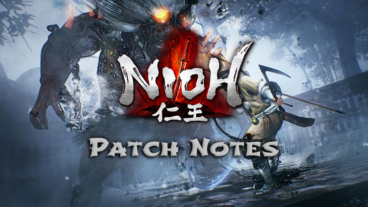 Nioh Translated Patch Notes Released
