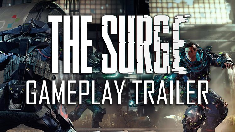 The Surge Releases 14 Minutes of Limb Hacking Gameplay