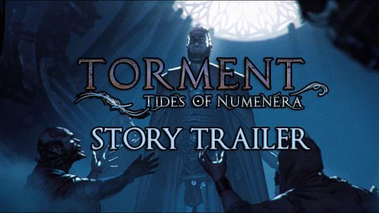 Torment: Tides of Numenera Releases Epic New Story Trailer