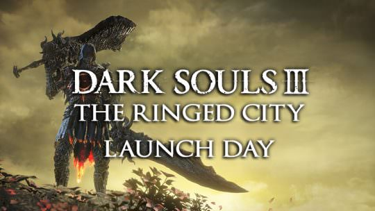 Dark Souls 3: The Ringed City Launch Day Resources & Help