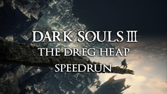 Dark Souls 3: The Ringed City | The Dreg Heap Speedrun