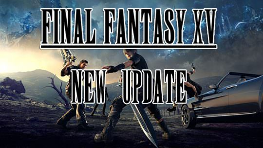 Final Fantasy XV Releases New Update, Addresses Issues With Chapter 13