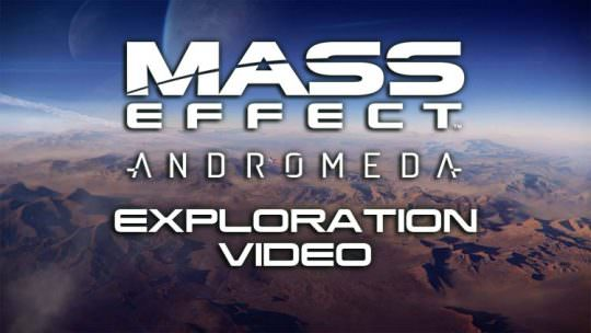 Mass Effect: Andromeda Gameplay Video Details Exploration