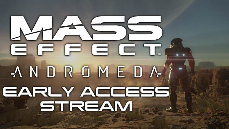 Join Us Tomorrow For A Mass Effect: Andromeda Early Access Livestream