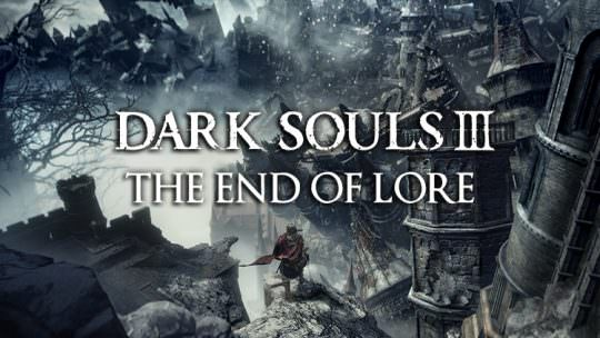 The Meaning of Dark Souls and the End of Lore