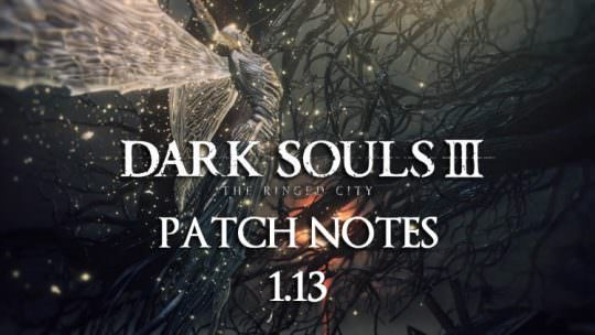 Dark Souls 3 Patch: New Arena, New Level Matchmaking, Tons of tweaks!