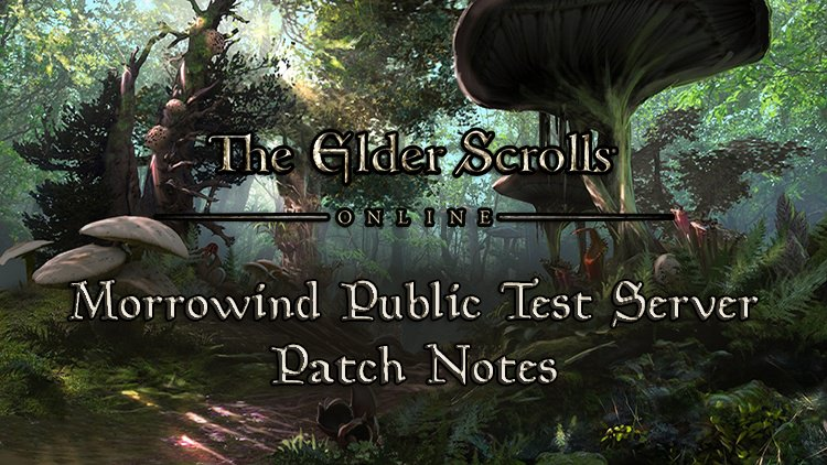 The Elder Scrolls Online Releases Morrowind Public Test Server Patch Notes