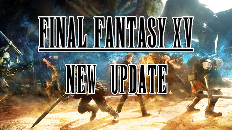 Final Fantasy XV Update Coming April 27th, Adds New PS4 Pro Mode, Timed Quests, New Songs & More