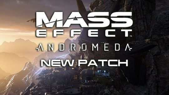 New Mass Effect: Andromeda Patch Addresses Issues, BioWare Lays Out Roadmap for Future Updates