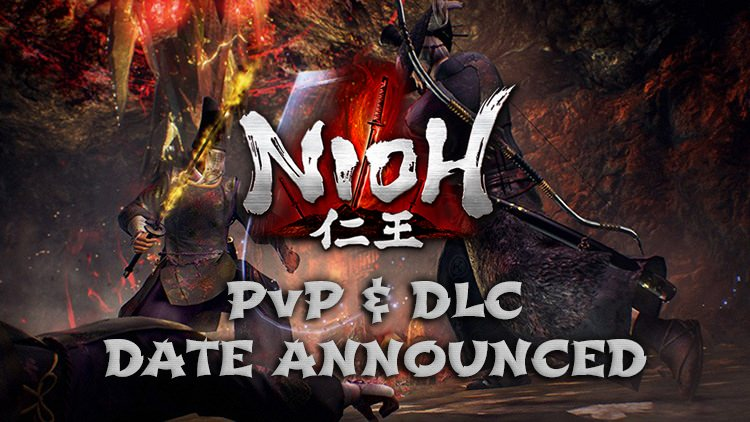 Nioh PvP Mode and Dragon of the North DLC Coming May 2nd