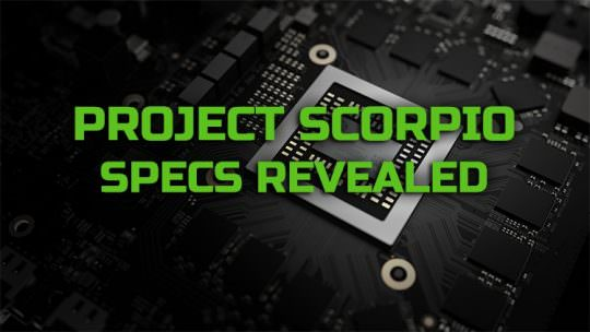 Microsoft Reveals Project Scorpio Specs, Will Be Backwards Compatible With All Xbox One Games