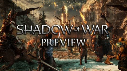 Middle-earth: Shadow of War Preview: The Lord of War