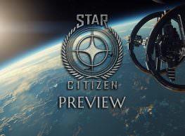 Star Citizen Preview: An Ambitious Space Sandbox