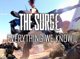 The Surge: Everything We Know – An in Depth Look at the Game's Mechanics