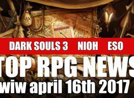 The Week in Wikis: Top RPG News on Dark Souls 3, Nioh, Elder Scrolls Online & More