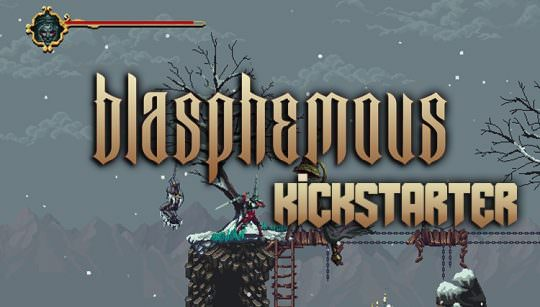 Blasphemous is A Dark Souls Inspired 2D Killfest Now On Kickstarter