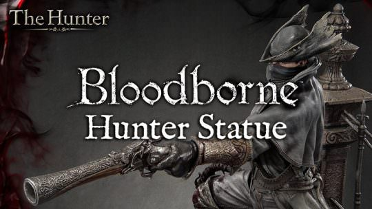 Stunning 3 Foot Tall Bloodborne Statue Is Coming Next Year