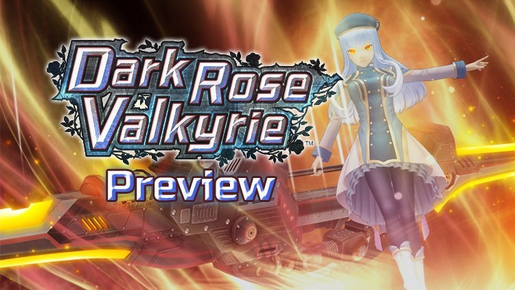 Dark Rose Valkyrie Preview: Fighting Off A Virus