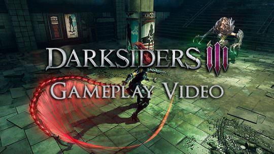 Darksiders 3: 12 Minutes of Gameplay Released