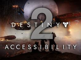 Making Destiny 2 More Accessible Is a Good Thing, Here's Why