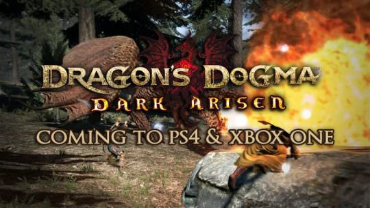 Dragon's Dogma: Dark Arisen Coming to PS4 & Xbox One