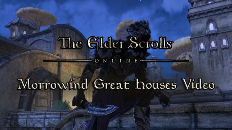 The Elder Scrolls Online Releases New Backstory Video For Morrowind