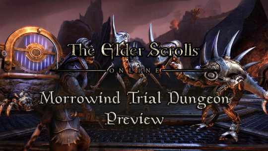 Elder Scrolls Online Previews the New Trial Dungeon Coming with Morrowind