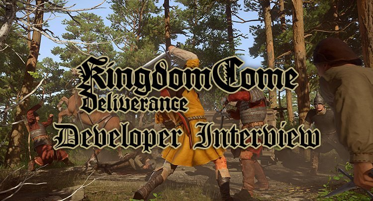 Kingdom Come: Deliverance Interview with Warhorse: Development Update, DLC, Taking Chances & Building a Community