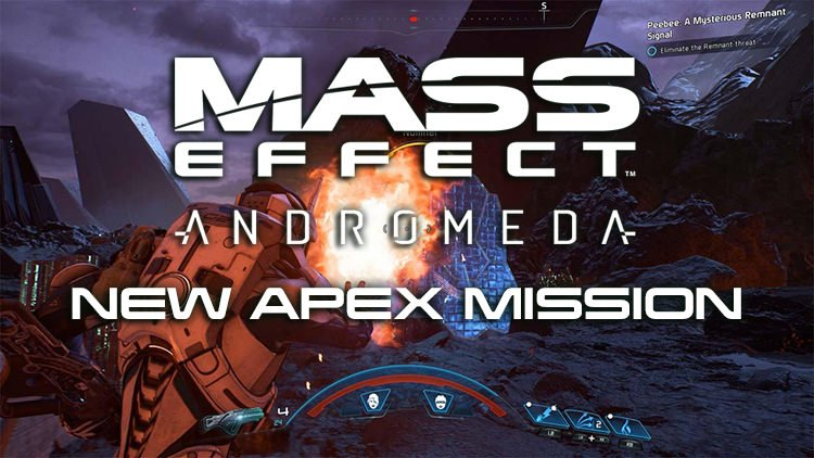Mass Effect Andromeda New Apex Mission Available May 11th – 15th