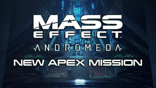 Mass Effect Andromeda New Apex Mission Available May 25th – 29nd