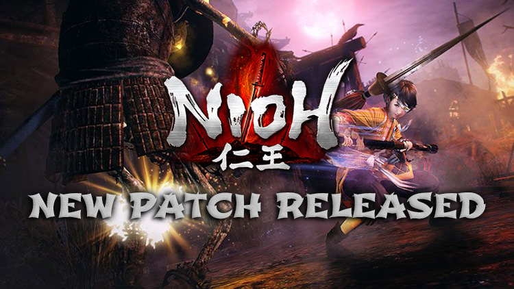 Nioh New Patch Released Today, Makes Improvements to PvP, Clan Battles & More