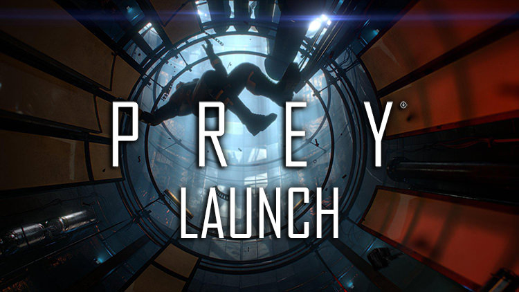 Prey Available Today for PS4, Xbox One and PC
