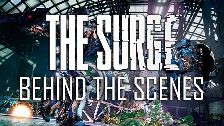 The Surge Releases New Behind The Scenes Video