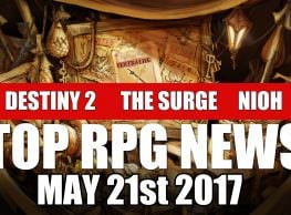 The Week in Wikis: Top RPG News of the Week on Destiny 2, The Surge, Nioh & More!