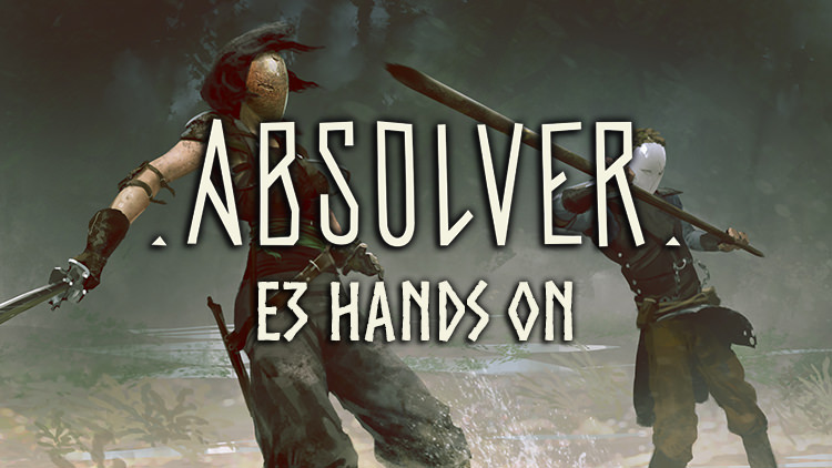 Absolver Gameplay E3 2017 Details: Hands On, PvP, PvE, Game Modes and More