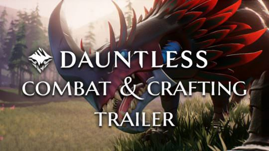 New Dauntless Trailer Shows Off Monster Hunting Combat and Crafting