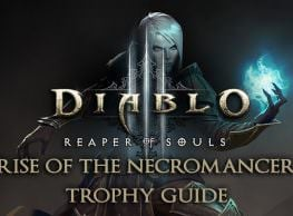 Diablo 3: Rise of the Necromancer Trophy Guide