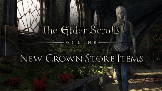 The Elder Scrolls Online New Crown Store Items For The Week of June 29th