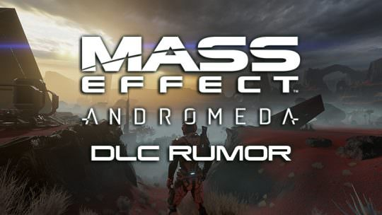 Rumor: Mass Effect Andromeda Not Receiving Single Player DLC