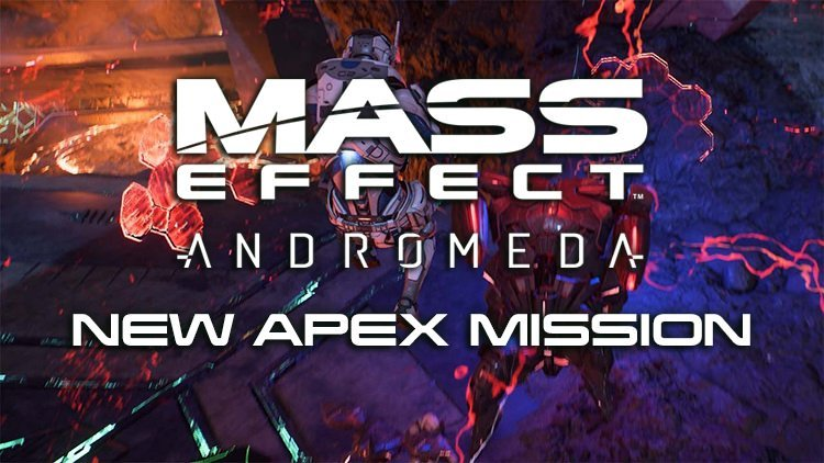 Mass Effect Andromeda New Apex Mission Available June 8th – 12th