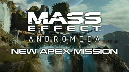 Mass Effect Andromeda New Apex Mission Available June 22nd – 26th