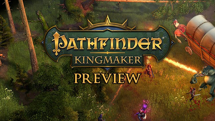Pathfinder: Kingmaker Preview: A CRPG That Lets You Build Your Own Kingdom
