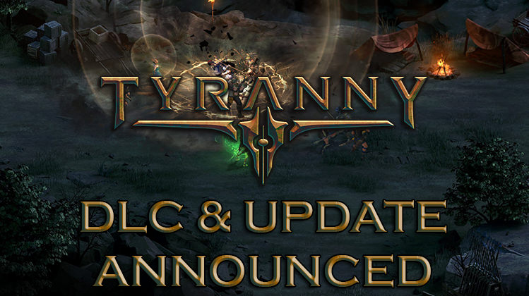 Tyranny DLC & New Update Announced: Bastard's Wound, Tales from the Tiers, New Game Plus