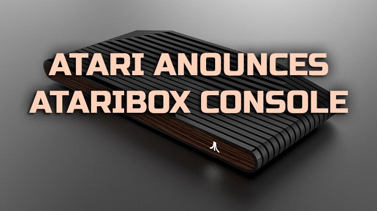 Atari Reveals the New Ataribox Console