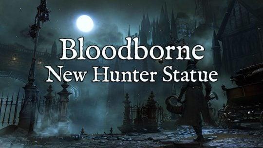 New Bloodborne Statue Will Be Shown at Comic-Con