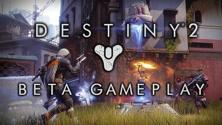 Destiny 2 Beta Gameplay: What's Different and What's Not?