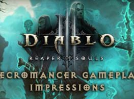 Diablo 3 Reaper of Souls – Necromancer Gameplay Impressions