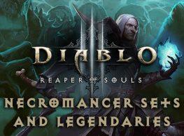 Diablo 3 Necromancer Sets & Legendaries Guide – A Complete Rundown